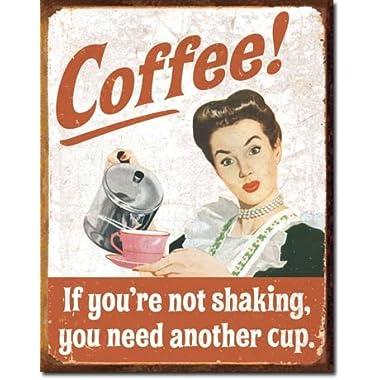 Ephemera - Coffee Shacking Tin Sign 16 x 13in