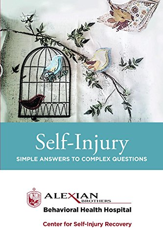 Self-Injury: Simple Answers to Complex Questions