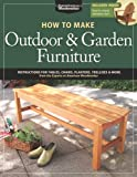 How to Make Outdoor and Garden Furniture, Randy Johnson, 156523765X