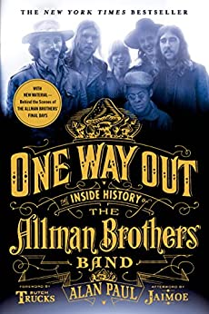 One Way Out: The Inside History of the Allman Brothers Band by [Paul, Alan]