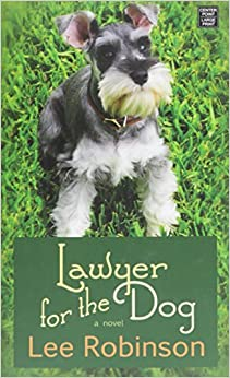 Lawyer for the Dog (Center Point Large Print)