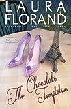 The Chocolate Temptation (Amour et Chocolat) (Volume 6)