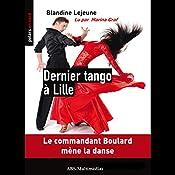 Dernier tango à Lille (Commandant de police Boulard 1) | Blandine Lejeune
