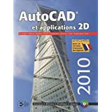 AutoCAD et applications 2D (édition 2010)