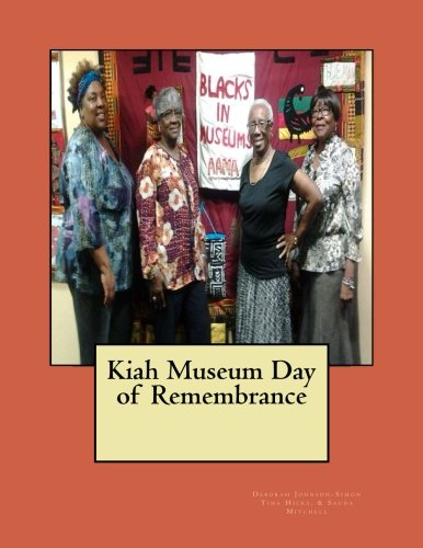 Kiah Museum Day of Remembrance: The Quilting Exhibition Catalog