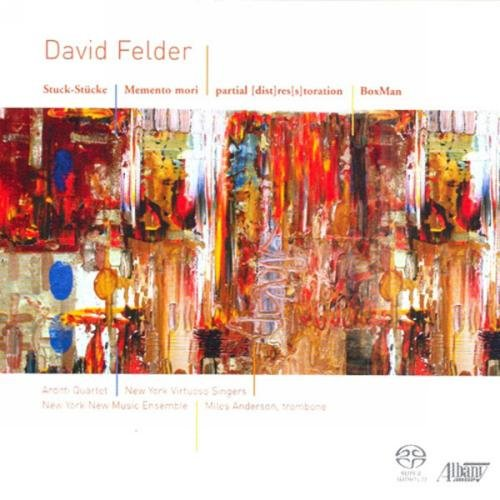 David Felder: Boxman / Stuck-stucke / Memento Mori / Partial Restoration