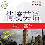 English in Situations (1-3) - For Chinese speakers - New Edition: A Month in Brighton / Holiday Travels / Business English - 47 Topics - At intermediate level B1-B2 (Listen & Learn) | Dorota Guzik,Joanna Bruska,Anna Kicinska