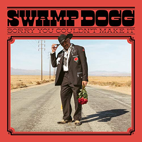 Sorry You Couldnt Make It: Swamp Dogg: Amazon.es: Música