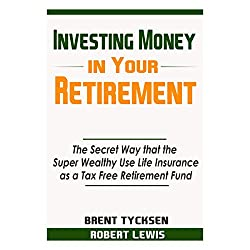 Investing Money in Your Retirement