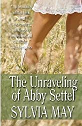 The Unraveling of Abby Settel