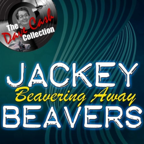 Jackey Beavers Someday Well Be Together Lover Come Back