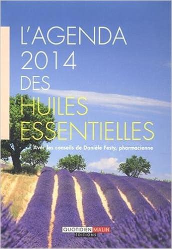 Téléchargement L'agenda 2014 des huiles essentielles pdf epub
