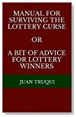 Manual for surviving the lottery curse or a bit of advice for lottery winners