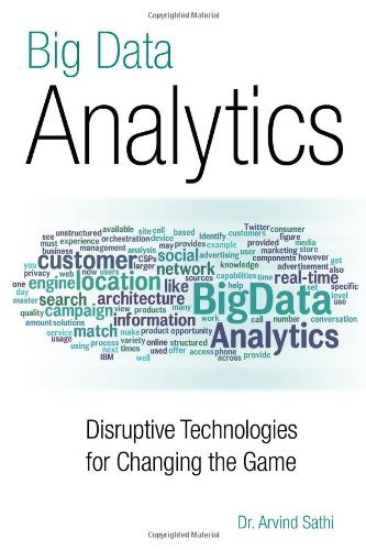 Big Data Analytics: Disruptive Technologies for Changing the Game pdf