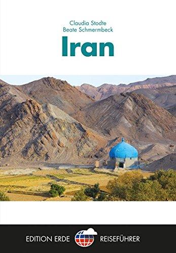 Iran (Edition Erde Reiseführer)