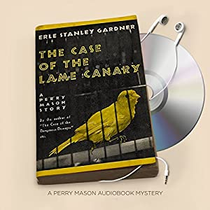 The Case of the Lame Canary Audiobook
