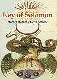 The Veritable Key of Solomon: 4 (Sourceworks of Ceremonial Magic)