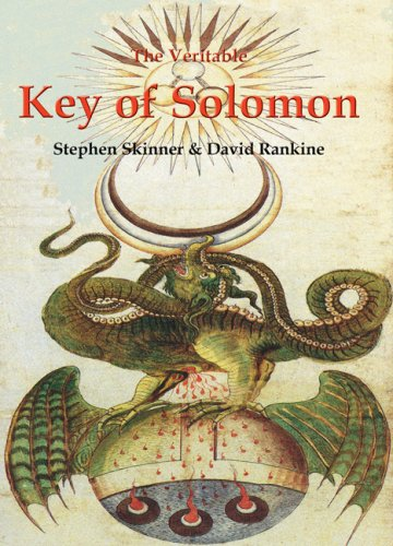 Veritable Key of Solomon (Sourceworks of Ceremonial Magic Series Vol. 4)