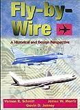 Fly-by-Wire, Vernon R. Schmitt, 0768002184