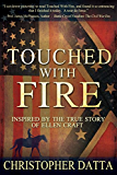 Touched With Fire (The Fire Trilogy Book 1)
