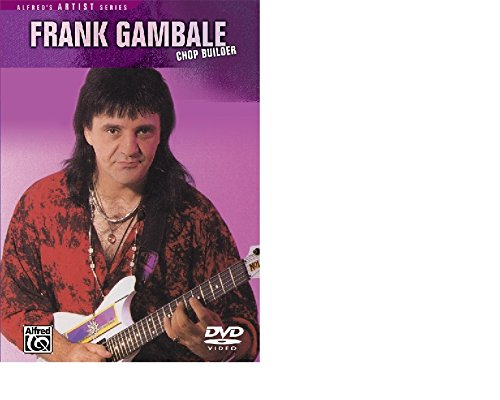 Chop Builder, Frank Gambale by MUSIC VIDEO DISTRIBUTORS