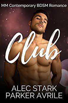 Club by [Avrile, Parker, Stark, Alec]