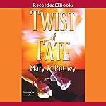 Twist of Fate | Mary Jo Putney