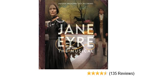 Jane Eyre: The Musical (Original Broadway Cast Recording) by