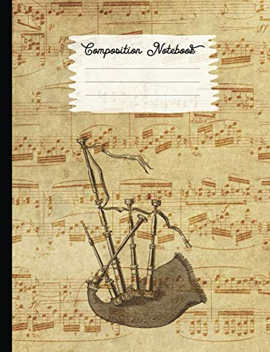 - Composition Notebook: College Ruled Blank Lined Journals for School - Bagpipes (I Love Music Series)