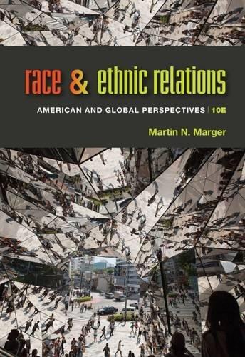 Download Race and Ethnic Relations: American and Global Perspectives