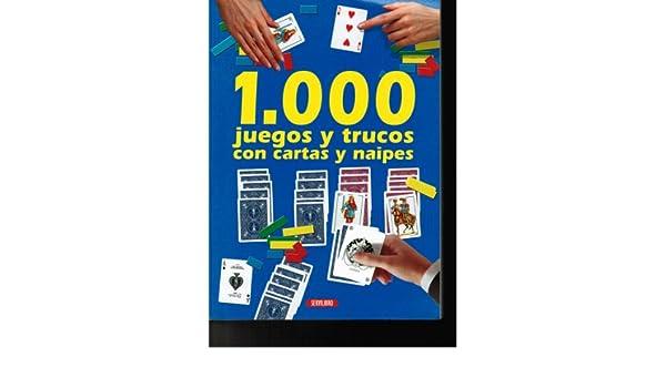 1, 000 JUEGOS Y TRUCOS CON CARTAS Y NAIPES: JESUS CASTELLON ...