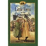 Little Town At Crossroads
