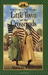 Little Town at the Crossroads (Little House)