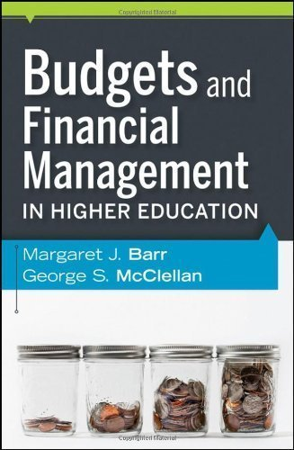 Budgets and Financial Management in Higher Education by Barr, Margaret J., McClellan, George S. 2nd (second) (2011) Hardcover