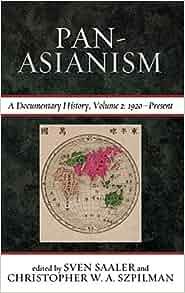 Amazon Com Pan Asianism A Documentary History Vol 2 border=