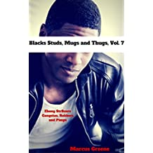 Black Studs, Mugs and Thugs, Vol. 7: Ebony Str8core Gangstas, Robbers and Pimps (Tales From the Nine Tats)