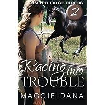 Racing into Trouble: Timber Ridge Riders