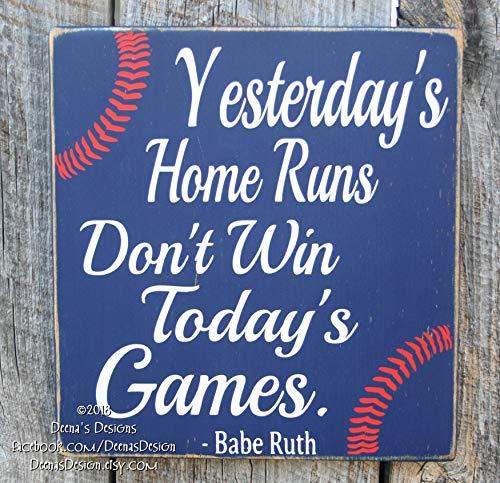 (Baseball Decor Baseball Sign Baseball Quote Baseball Sign Babe Ruth Quote Baseball Wall Decor Yesterday's Home Runs Wooden Sign Decorative Farmhouse Wall)