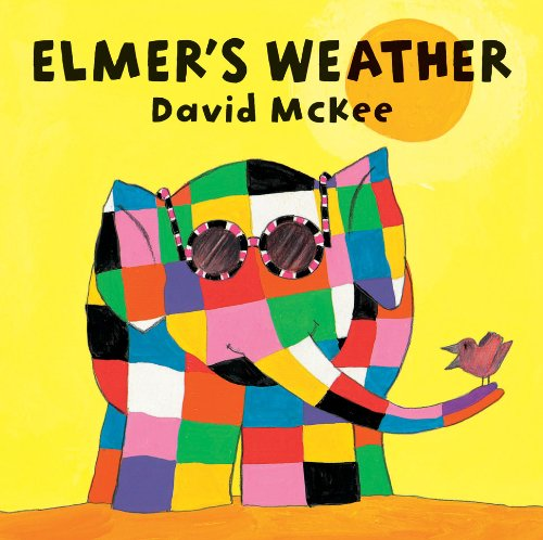 Elmer's Weather  Elmer Picture Books
