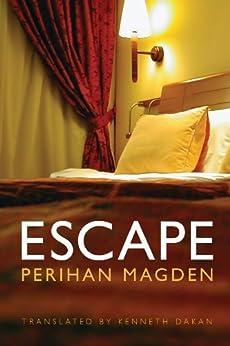 Escape by [Magden, Perihan]