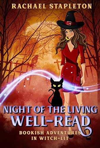 Night of the Living Well-Read: A Bohemian Lake Cozy Mystery (Bookish Adventures in Witch-Lit Book 3)