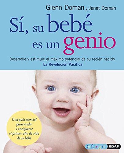 Si, su bebe es un genio (Spanish Edition)
