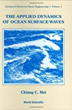 img - for Applied Dynamics of Ocean Surface Waves (Advanced Series on Ocean Engineering) book / textbook / text book