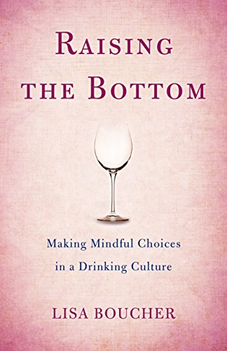 Raising the Bottom: Making Mindful Choices in a