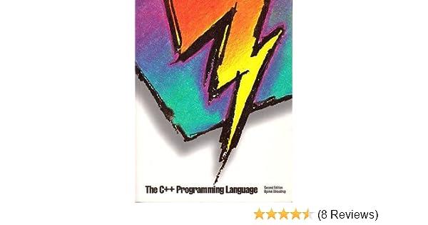 The C++ Programming Language: Bjarne Stroustrup