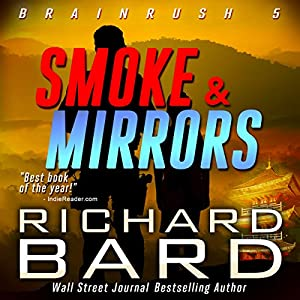 Smoke & Mirrors (Brainrush Series Book 5) Audiobook