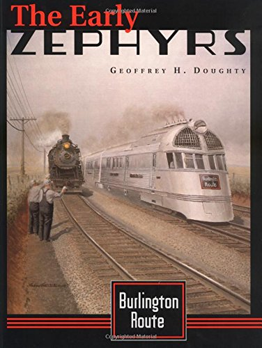 Burlington Route: The Early - Route Burlington Railroad