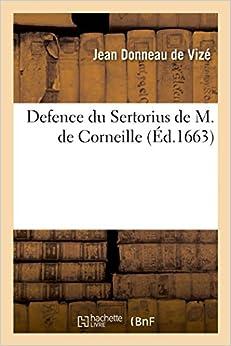 Defence du Sertorius de M. de Corneille (Litterature)