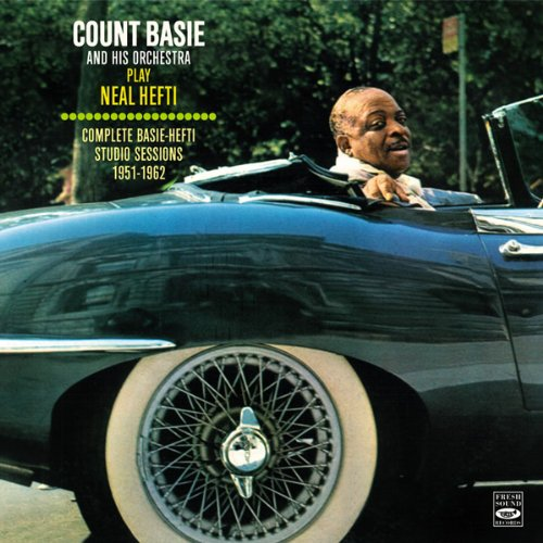 Count Basie and His Orchestra Play Neal Hefti. Complete Basie-Hefti Studio Sessions 1951-1962. Including the Columbia, Clef, and Verve sides, plus the Roulette albums The Atomic Mr. Basie, Basie Plays Hefti, and the Verve album On My Way & Shoutin - Cd Count