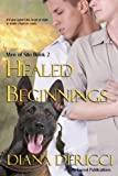 Healed Beginnings (Men of Silo Book 2)